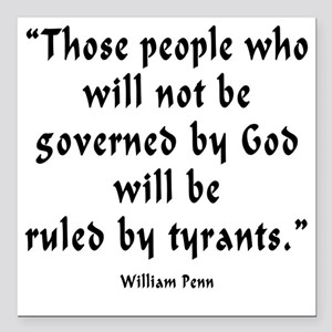 "w_p_ruled_by_tyrants Square Car Magnet 3"" x 3"""
